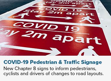 COVID-19 Pedestrian & Traffic Signage