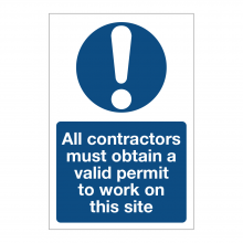 All Contractors Must Obtain A Valid Permit To Work On This Site Sign