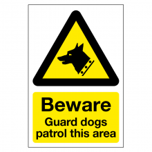 Beware Guard Dogs Patrol This Area Sign