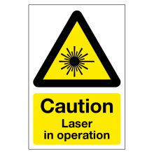 Caution Laser In Operation Sign