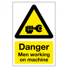 Danger Men Working On Machine Sign
