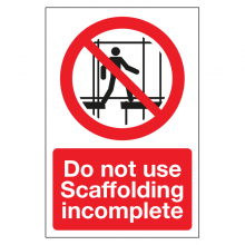 Do Not Use Scaffolding Incomplete Sign