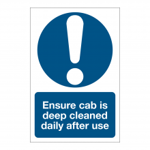 Ensure Cab Is Deep Cleaned Sign