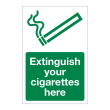 Extinguish Your Cigarettes Here Sign