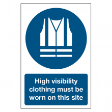 High Visibility Clothing Must Be Worn On This Site Sign