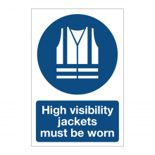 Sign High Visibility Jackets Must Be Worn Sign