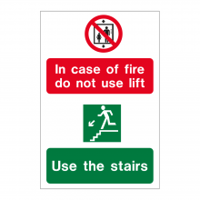 In Case Of Fire Do Not Use Lift / Use The Stairs Sign