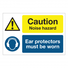 Caution Noise Hazard / Ear Protectors Must Be Worn Multi-Message Sign