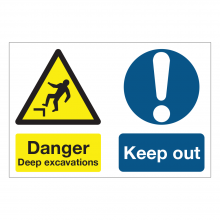 Danger Deep Excavations / Keep Out Multi-Message Sign