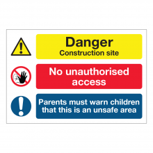 Danger Construction Site / No Unauthorised Access  Multi-Message Sign