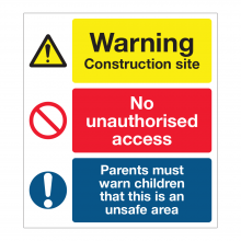 Warning Construction Site / No Unauthorised Access Sign