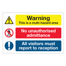 Warning Multi-Hazard Area / No Unauthorised Admittance Sign