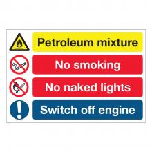 Petroleum Mixture / No Smoking / No Naked Lights Sign