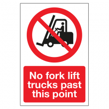 No Fork Lift Trucks Past This Point Sign