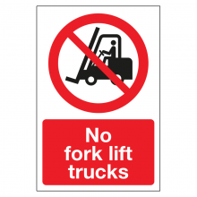 No Fork Lift Trucks Sign
