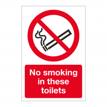 No Smoking In These Toilets Sign