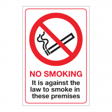 It Is Against The Law To Smoke In These Premises Sign