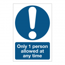 Only One Person Allowed At Any Time Sign