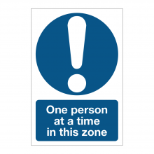 One Person At A Time In This Zone Sign