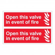 Open This Valve In The Event Of Fire Sign (2up)
