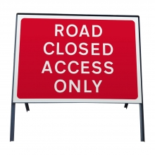 Road Closed Access Only Metal Sign Face (P7010.1)