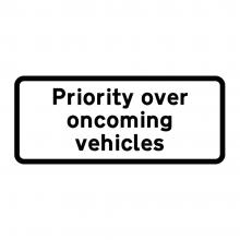 Priority Over Oncoming Vehicles Supplementary Plate (P811.1)