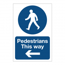 Pedestrians This Way Left Sign