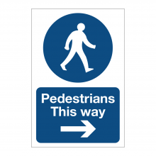 Pedestrians This Way Right Sign