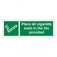 Place All Cigarette Ends In The Bin Provided Sign