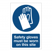 Safety Gloves Must Be Worn On This Site Sign