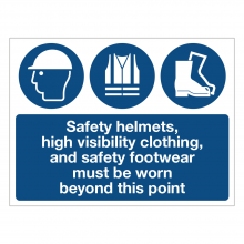 Safety Helmets High Visibility & Footwear Must Be Worn Sign
