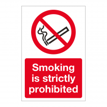 Smoking Is Strictly Prohibited Sign