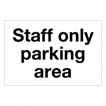 Staff Only Parking Area Sign