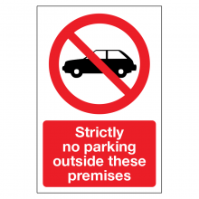 Strictly No Parking Outside These Premises Sign