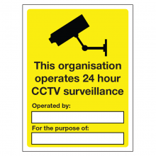 This Organisation Operates 24 hour CCTV Surveillance Sign