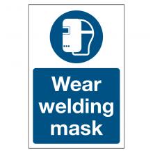 Wear Welding Mask Sign