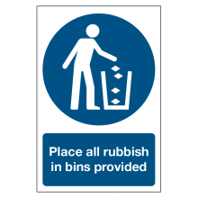 Place All Rubbish In Bins Provided Sign