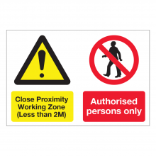 Close Proximity Working Zone Sign