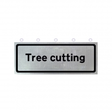 Tree Cutting Supplementary Roll-Up Sign Face (P7001.1)