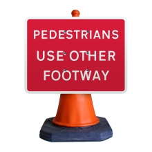 Pedestrian Use Other Footway Cone Sign (P7018)