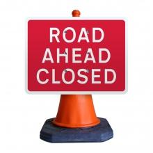 Road Ahead Closed Cone Sign (P7010.1)