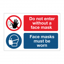 Do Not Enter Without A Face Mask - Face Masks Must Be Worn Sign